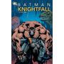 Batman: Knightfall Volume 1, 2 Y 3.