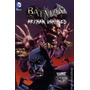 Batman Arkham Unhinged Vol. 3 - Nuevo, En Ingles