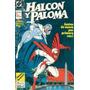 Halcon Y Paloma # 2 Dc Comics Ed Zinco / Zona Devoto