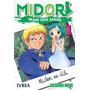 Midori, Dame Una Mano 1 Manga Editorial Ivrea Argentina