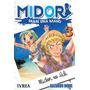 Midori, Dame Una Mano 3 Manga Editorial Ivrea Argentina