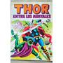 Thor Entre Los Mortales Historieta Comic Marvel Canal 1981