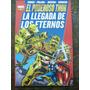 Thor * La Llegada De Los Eternos * Roy Thomas Y John Buscema