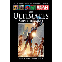 Coleccion Marvel Salvat - Los Ultimates Superhumano
