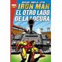 Marvel Gold. Iron Man: El Otro Lado De La Locura