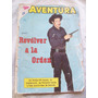 Revista Aventura Presenta: Revolver A La Orden Nº205 1961