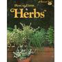 How To Grow Herbs - Sunset - En Inglés - Cultivar Hierbas