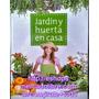Libro Jardin Y Huerta En Casa Editorial Planeta