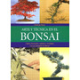 Bonsai Arte Y Tecnica / Hispano - Europea