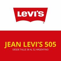 Jean Lev`s 505 - Envio A Todo El Pais En El Dia!!!