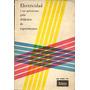 Electricidad Guia Didactica De Experimentos - Aa.vv (edilab)