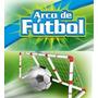 Arco De Futbol Mini Chico Juguete Infantil Plastico 120x80cm