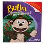 Bubba, ¿donde Viven Los Animales?