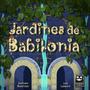 Jardines De Babilonia - Juego De Mesa Argentino De Autor