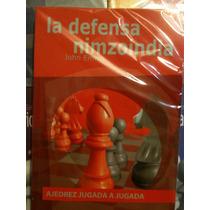 La Nimzoindia Jugada A Jugada En Ajedrez