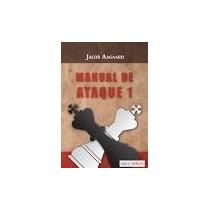 Manual De Ataque 1 En Ajedrez Libro Digital