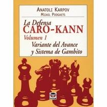La Defensa Caro-kann1 En Ajedrez Libro Digital