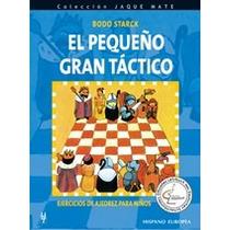 El Pequeño Gran Tactico En Ajedrez Libro Digital