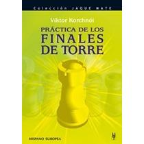 Finales De Torre En Ajedrez Libro Digital