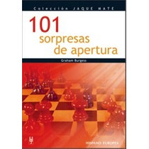 101 Sorpresas En La Apertura En Ajedrez Libro Digital