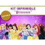 Kit Imprimible Editable Princesas Disney, Candy Bar,golosina