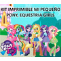 Kit Imprimible Mi Pequeño Pony, Equestria Girls
