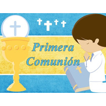 Kit Imprimible Mi Primera Comunion Niño Cotillon + Candy
