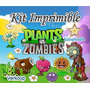 Kit Imprimible Plantas Vs Zombies + Candy Bar Fiesta