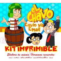 Kit Imprimible Chavo Del 8