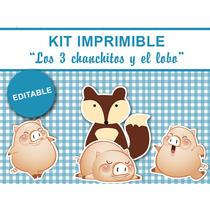 Kit Imprimible Editable Los 3 Chanchitos Y El Lobo, Golosina
