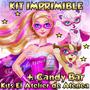 Kit Imprimible Barbie Super Princesa Candy Bar Y Mas 2x1