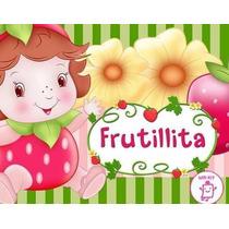 Kit Imprimible Frutillita Diseñá Tarjetas Cotillon Y Mas 1