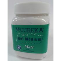 Eureka Gel Mediun Acrilico X 250cc Mate Pack X 2 Unid