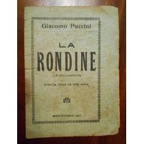 Argumento De La Comedia La Rondine De Puccini Español 1917