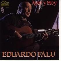 Eduardo Falu Ayer Y Hoy