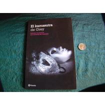 El Kamasutra De Grey, Texto De Laura Elias, Muevo