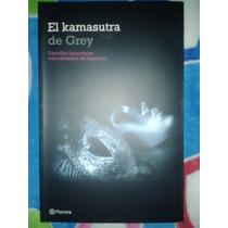 El Kamasutra De Grey - Grupo Editorial Planeta