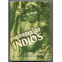 Libro Peuser Por Tierra De Indios Tibor Sekelj 1951