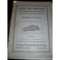 Trilladora Espigadora Case,1928/1929 Lista De Precios.