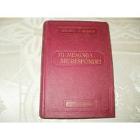 Mi Memoria Me Responde - Año 1932 , En Mendoza