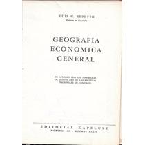 Libro Geografia Economica General Luis Repetto Año 1959