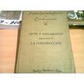 Libro Antiguo Leyes Y Reglamentos Relativos A La Construccio