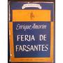 Amorim, Enrique: Feria De Farsantes. Novela. Primera Edición