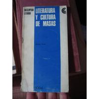 Literatura Y Cultura De Masas. Jaime Rest 1967 Centro Editor