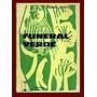 Moreyra, Federico: Funeral Verde. (del Tiempo Y De Liniers).