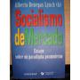 Socialismo De Mercado / Alberto Benegas Lynch