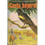 Libro Canta Boyero Laura De Fernandez Godard Año 1970