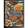 Libro Pasteleria Familiar - E. Pasquet - Subirana
