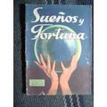 Libro. Sueños Y Fortuna. Significado De Los Sueños.