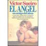 Libro El Angel Un Amigo Del Alma Victor Sueiro